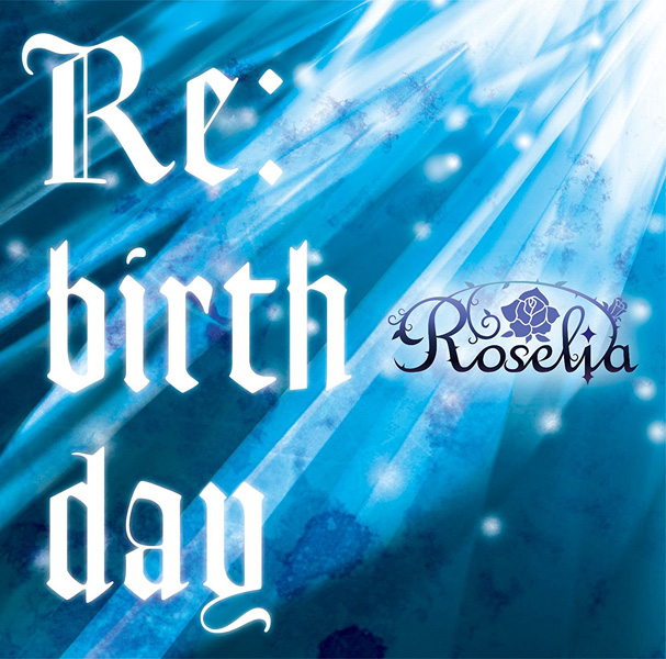 Re:birth day Roselia