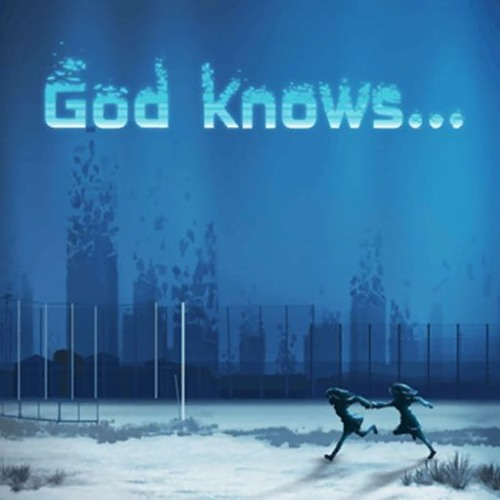 god knows... フル ポピパ